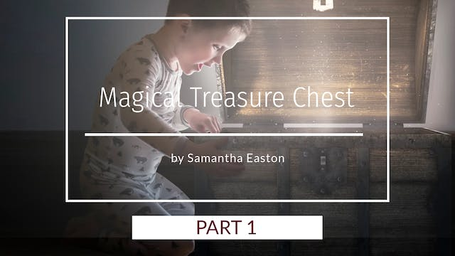 Magical Treasure Chest Pt.1 by Samant...