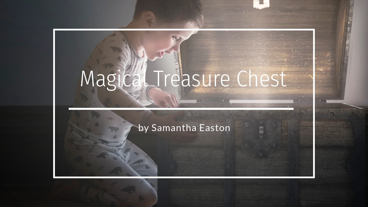 Magical Treasure Chest by Samantha Easton