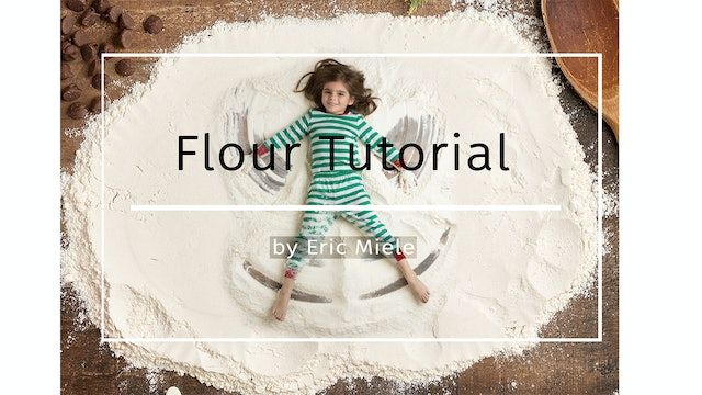 Flour tutorial by Eric Miele November 2020