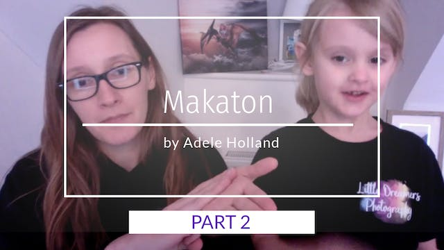 Makaton Sign Language Part 2 by Adele...