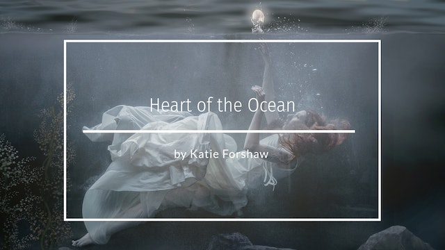 Heart of the ocean tutorial by Katie Forshaw December 2020