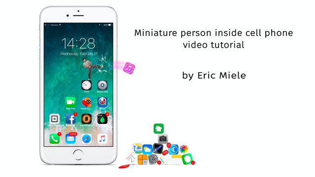 Miniature person inside iphone tutorial by Eric Miele - JUNE 2021