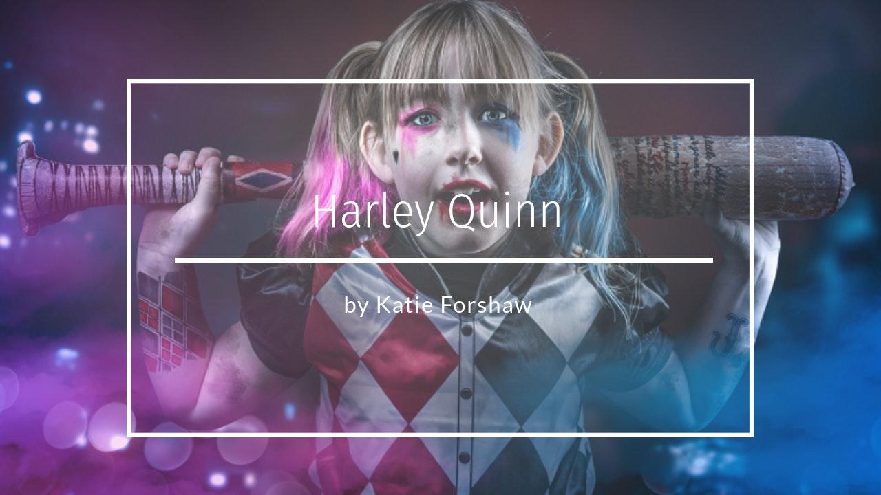 Harley Quinn Edit by Katie Forshaw Makememagical February 2021
