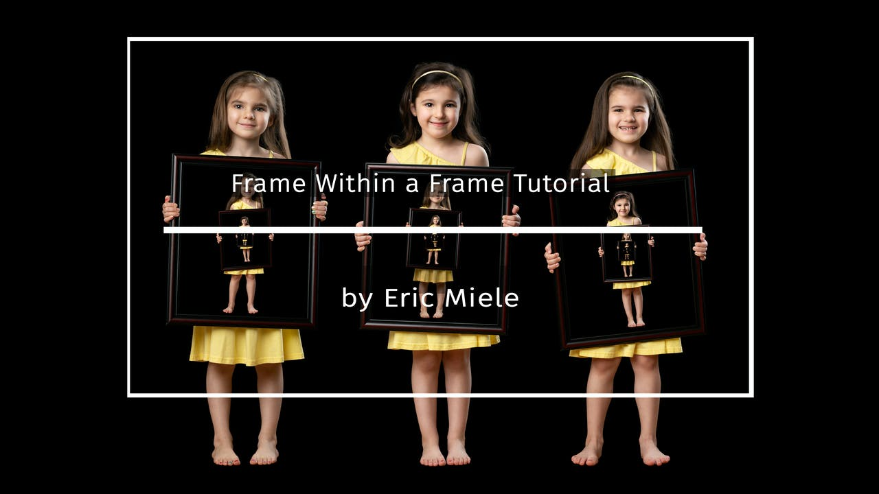 Frame Within a Frame Tutorial by Eric Miele