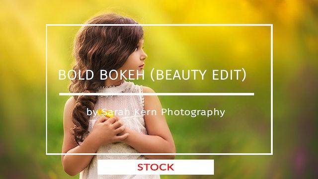 Bold Bokeh (Beauty Edit) by Sarah Kern Photography - April 2020