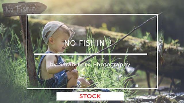 No Fishin' by Sarah Kern Photography ...