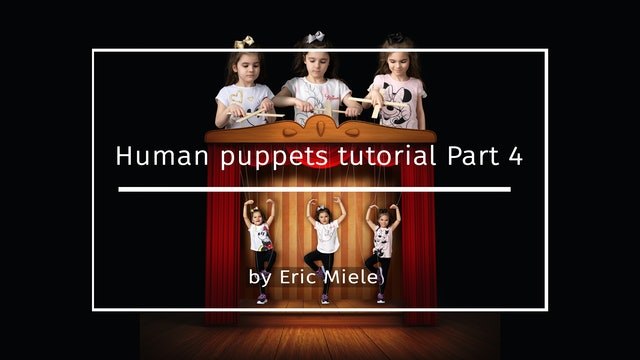 Human Puppets Part 4 by Eric Miele MAY 2021
