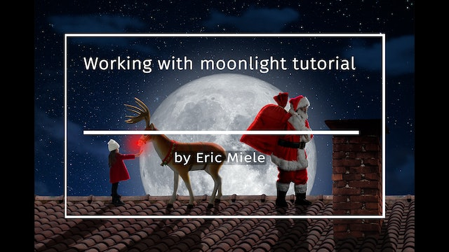 Working with moonlight speed edit by Eric Miele DECEMBER 2020