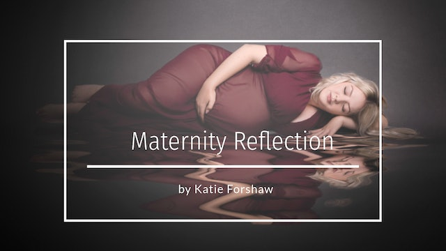 Maternity Reflection edit by Katie Forshaw / Makememagical June 2021