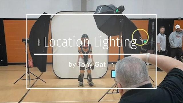 Location Lighting by Tony Gatlin - May 2020