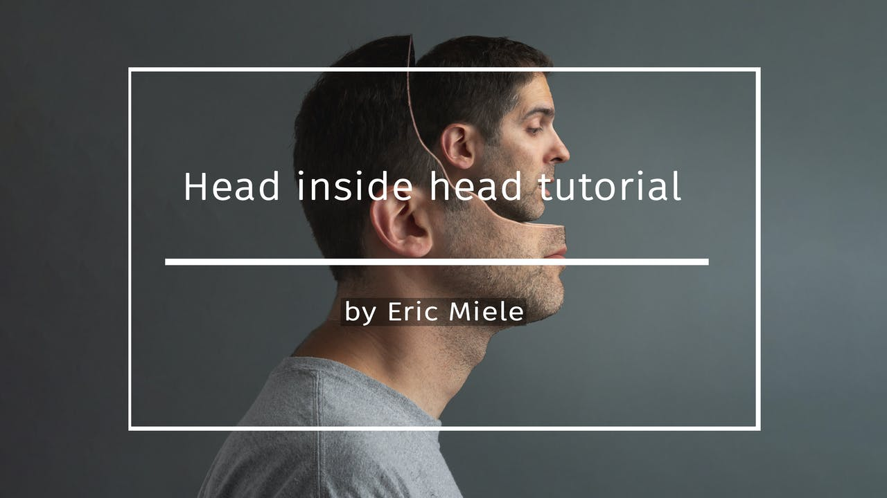 Head inside head video tutorial
