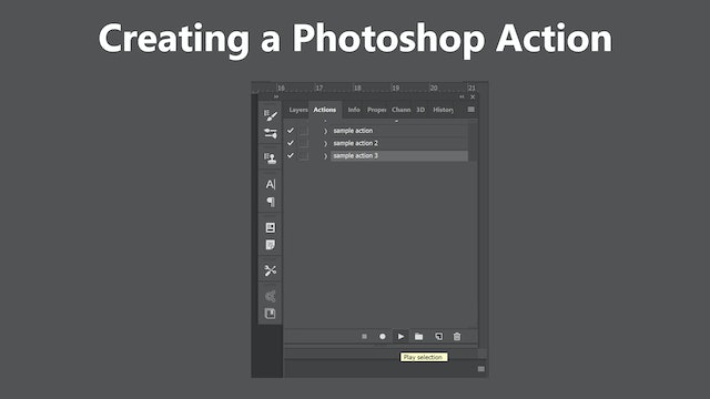 Creating a photoshop action by Eric Miele March 2020