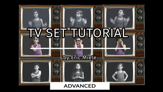 TV Set Tutorial for advanced users by...