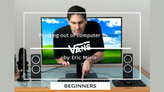Popping out of Computer Tutorial for Beginners by Eric Miele JUNE 2020