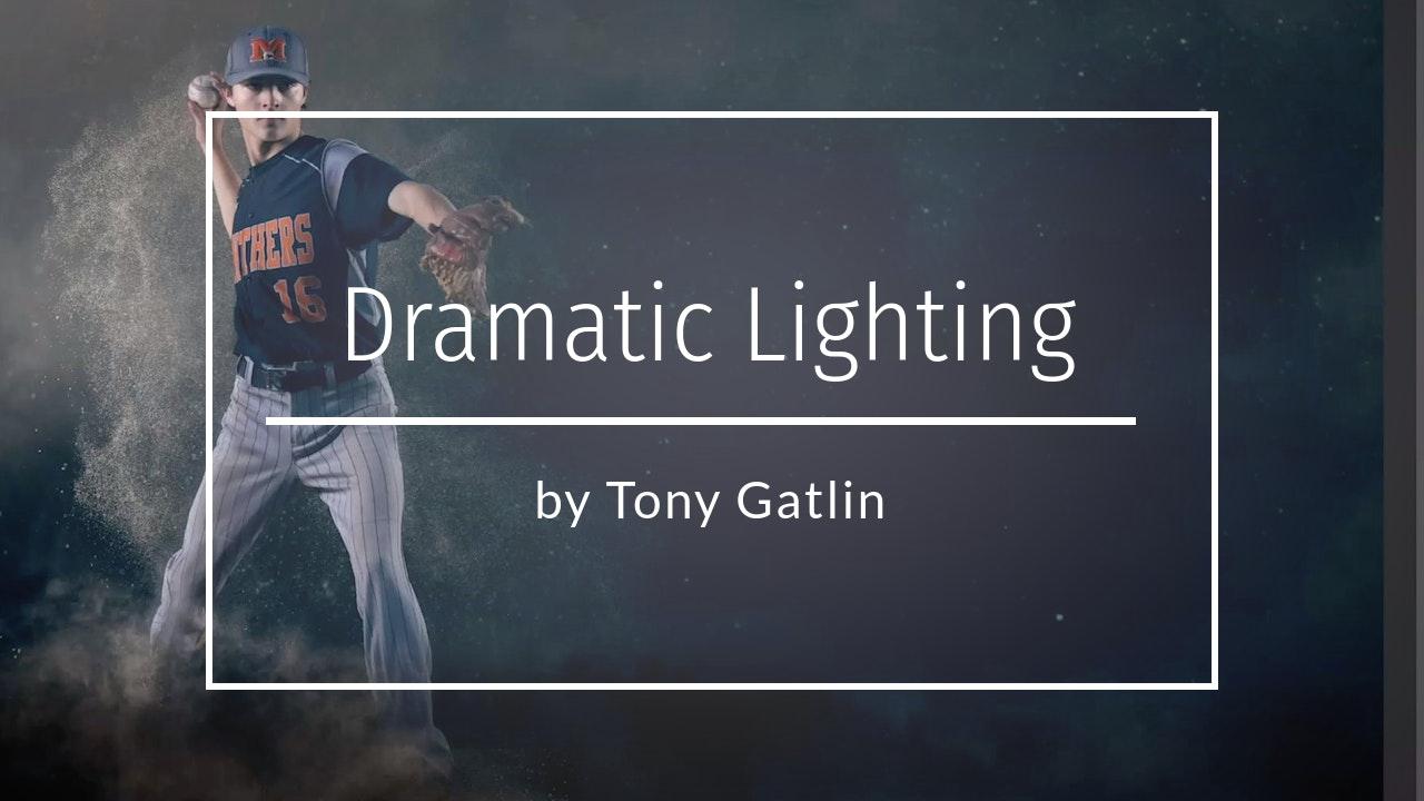 Dramatic Lighting Tutorial by Tony Gatlin - May 2020