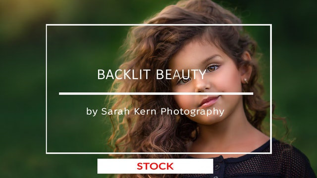 Backlit Beauty by Sarah Kern Photography - March 2020