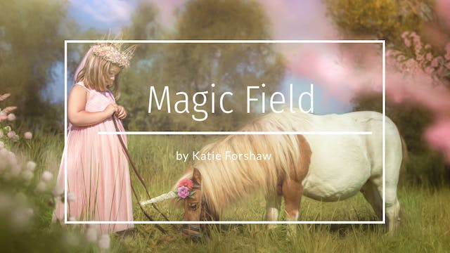 Magical Field by Katie Forshaw