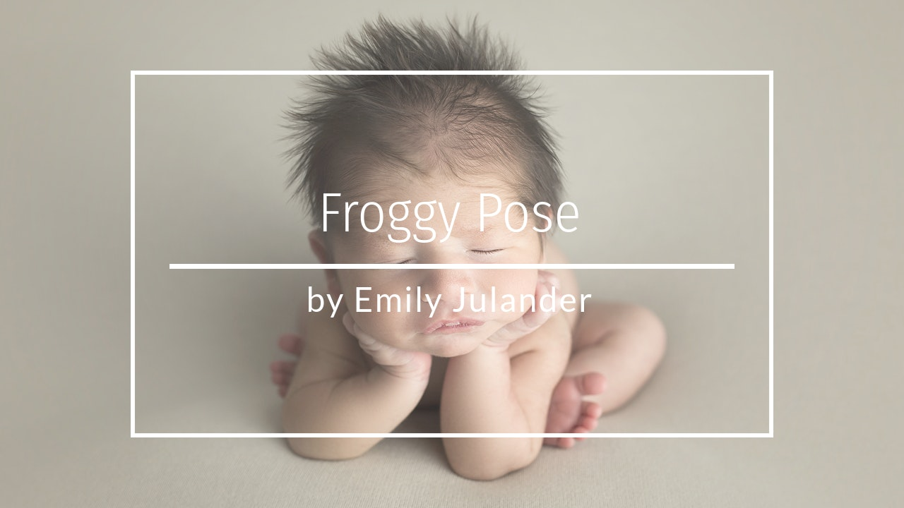 Froggy Pose Composite by Emily Julander - March 2020