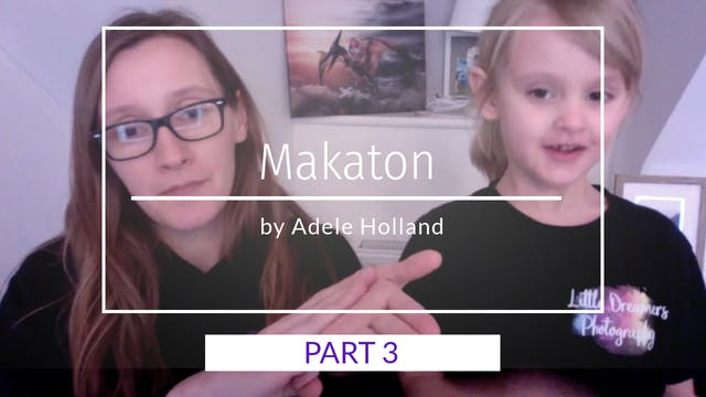 Makaton Sign Language Part 3 by Adele...