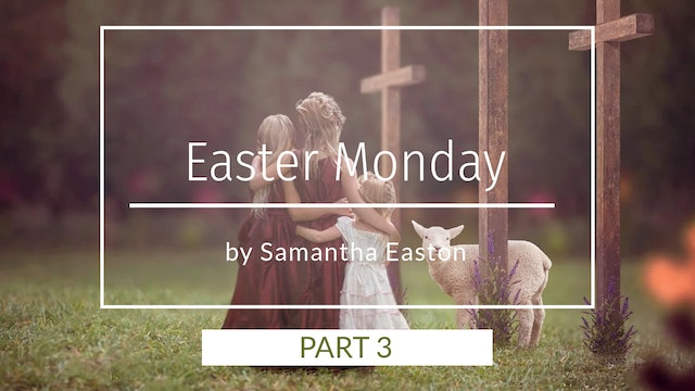 Easter Monday Tutorial Pt.3 By Samantha Easton March 2020