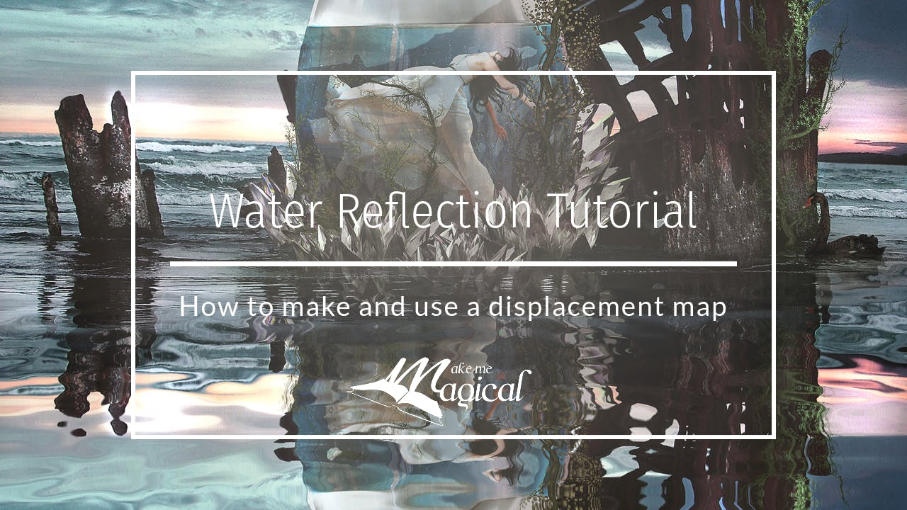 Water Reflection Tutorial by Katie Forshaw