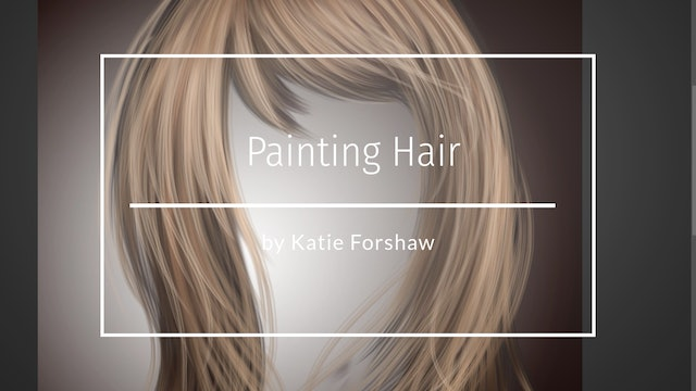 How to paint hair by Katie Forshaw - Makememagical - March 2020