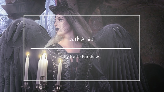 Dark Angel by Katie Forshaw Makememagical December 2020 Speed Edit