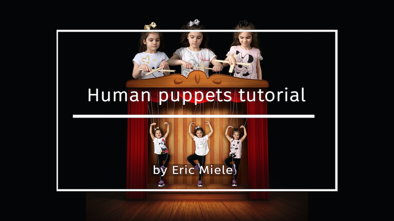 Human Puppets by Eric Miele MAY 2021