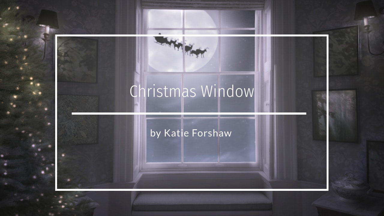 Christmas Window by Katie Forshaw November 2020
