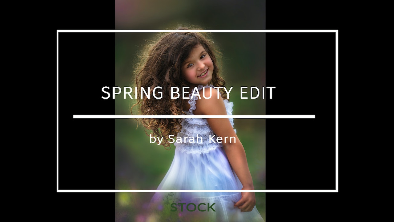 Spring Beauty Edit by Sarah Kern