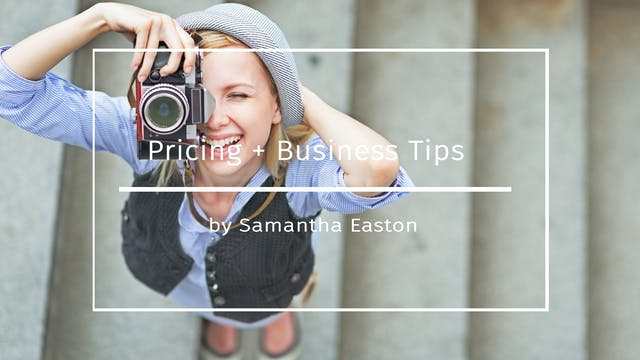 Pricing + Business Tips by Samantha E...