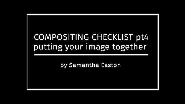 Taking Photos for Composites, Checklist Pt4 by Samantha Easton April 2020