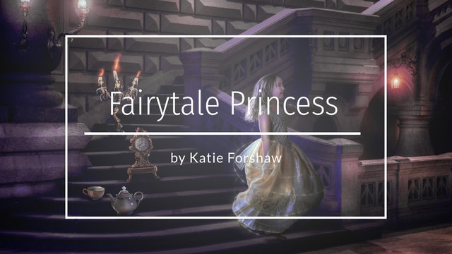 Fairytale Princess  tutorial by Katie Forshaw - Makememagical June 2020