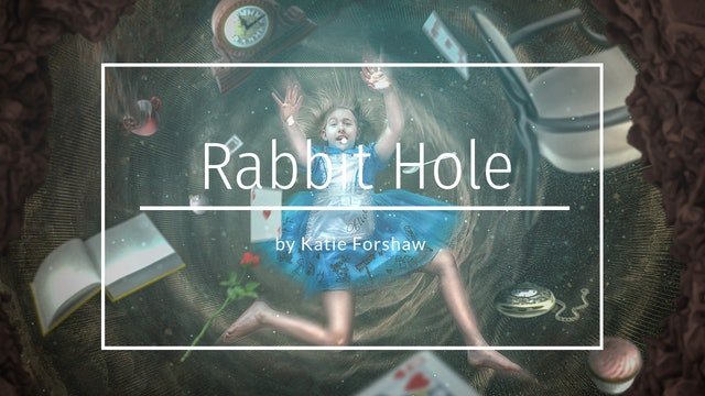 Rabbit Hole speed trailer by Katie Forshaw Makememagical January 2020