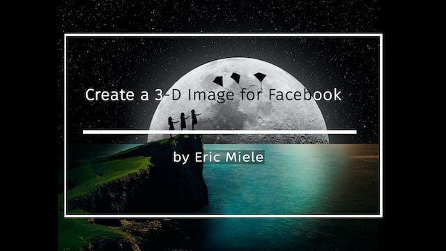 Create a 3-D image for Facebook by Er...