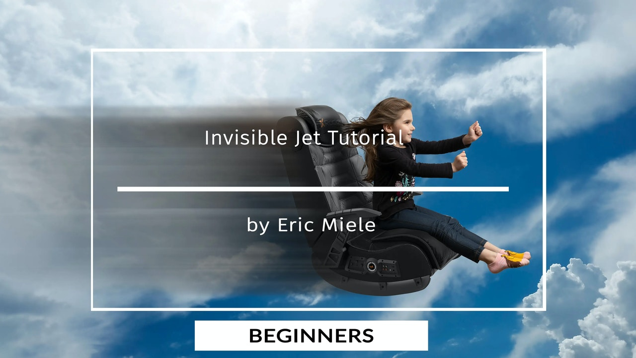 Invisable Jet Tutorial by Eric Miele