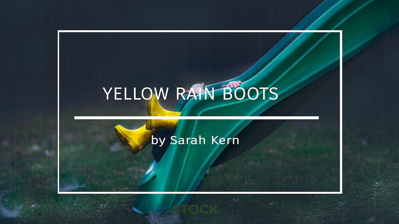 Yellow Rain Boots by Sarah Kern