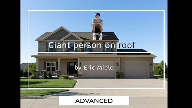Giant person sitting on roof advanced...