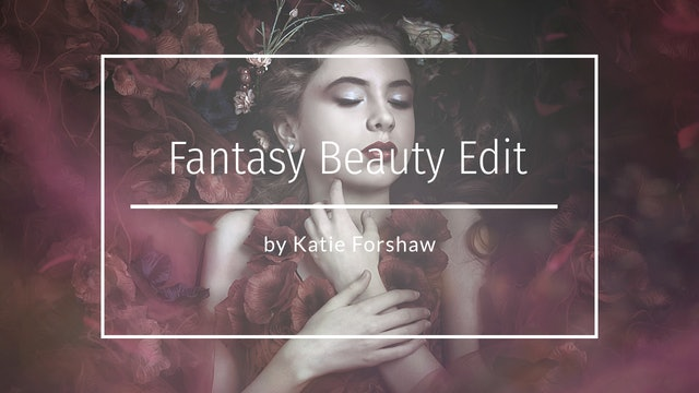 Fantasy Beauty Edit - Teaser by Katie Forshaw - Makememagical