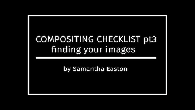 Taking Photos for Composites, Checklist Pt3 by Samantha Easton April 2020