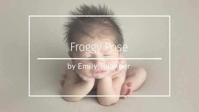 Froggy Pose Composite by Emily Juland...