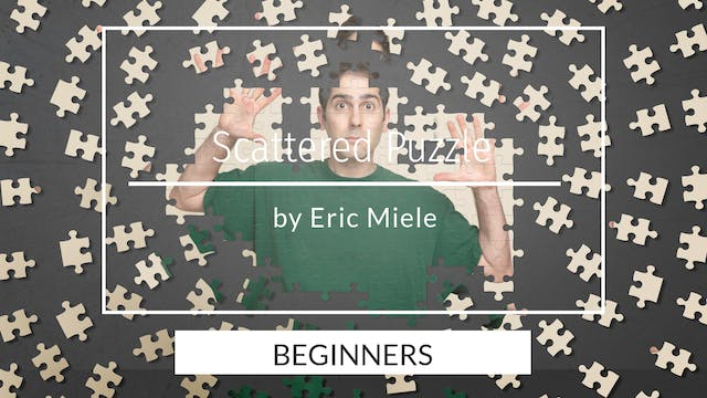 Scattered puzzle composite tutorial.  For beginners by Eric Miele - April 2020