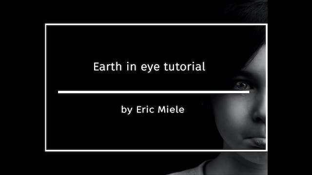 Earth In Eye Tutorial by Eric Miele -...