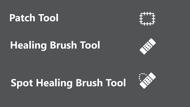 Patch Tool & Healing Brushes by Emily...