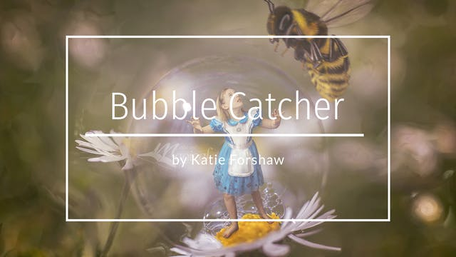 Macro Bubble Catcher tutorial by Kati...