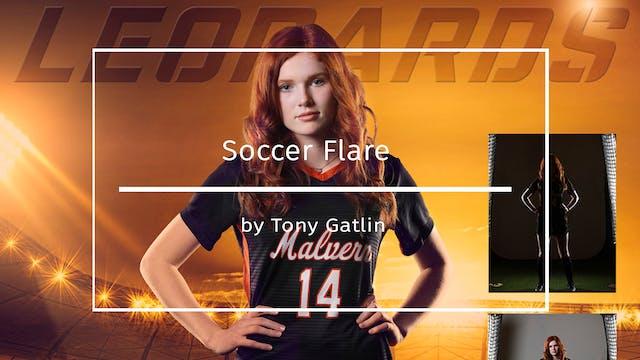 Soccer Flare by Tony Gatlin Feb 2020