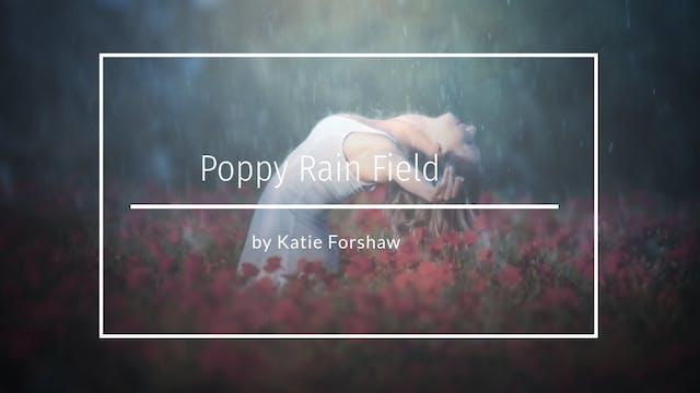 Sun to rain Rainy day poppy field by Katie Forshaw