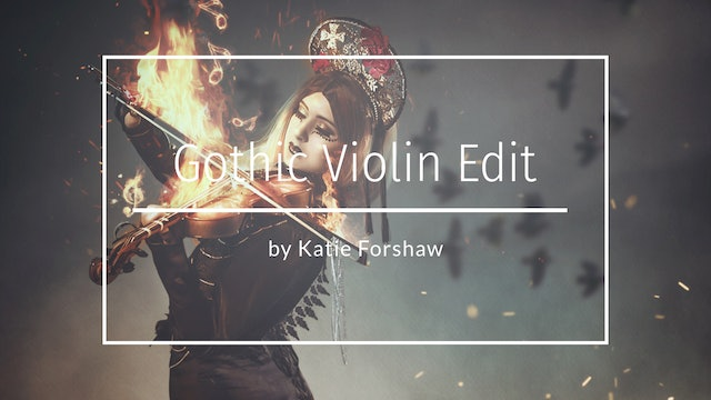Gothic Violin Edit by Katie Forshaw - Makmemagical May 2020