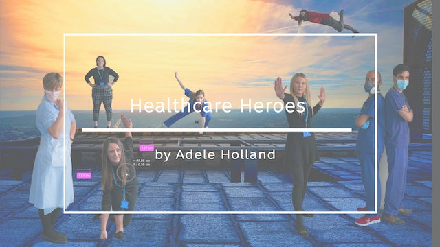Healthcare Heros - By Adele April 2020