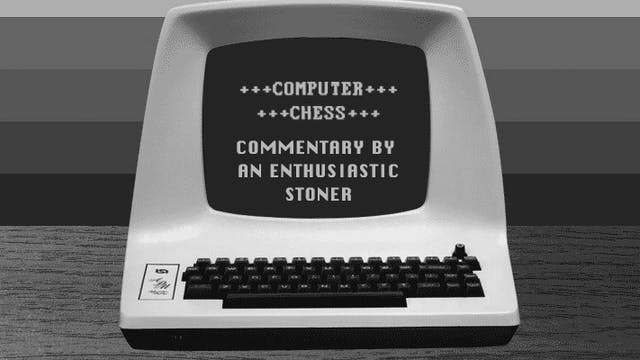 Computer Chess: Commentary by an enth...